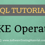 SQL LIKE Operator – SQL TUTORIAL | Software Testing Material
