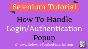 How To Handle Authentication Popup Window Using Selenium WebDriver