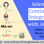 Selenium Continuous Integration with Jenkins [Selenium – Maven – Git – Jenkins] – Step By Step Guide