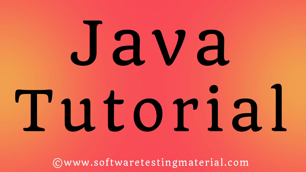Java Tutorial - A Guide for Beginners | Learn with Examples