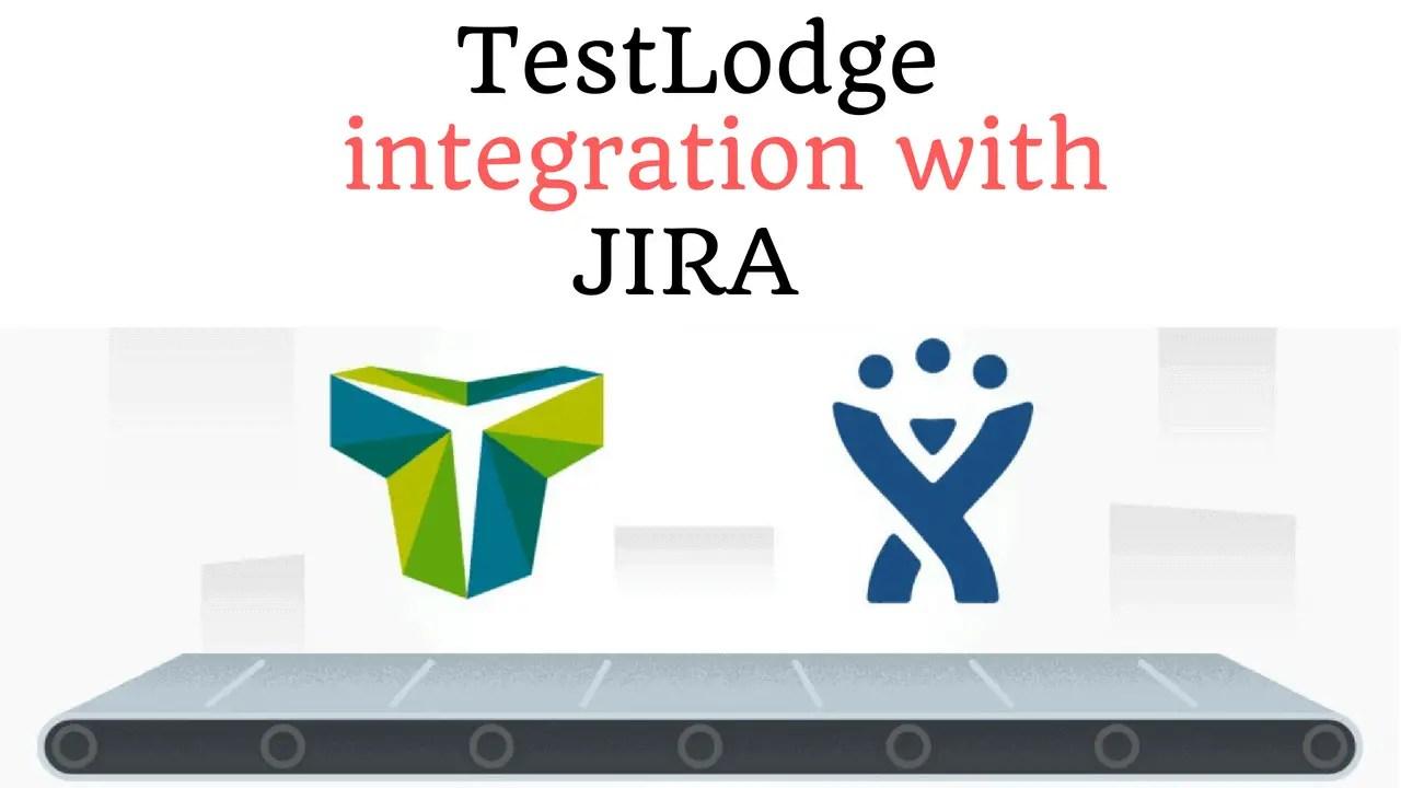 TestLodge Test Case Management Integration With JIRA