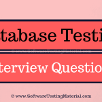 30+ Database Testing Interview Questions And Answers (Updated 2018)