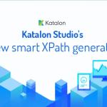 Discover the brand-new Katalon Studio's Smart XPath Generator