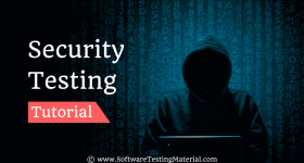 Security Testing Tutorial | Software Testing Material
