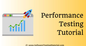 Performance Testing Tutorial | Software Testing Material