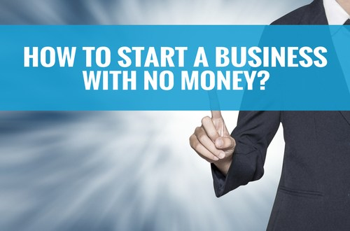 8 Musts to Start Your Business With Little to No Capital