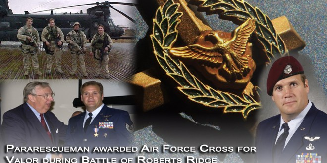 Pararescueman awarded Air Force Cross for valor at Roberts Ridge | U.S. Air Force