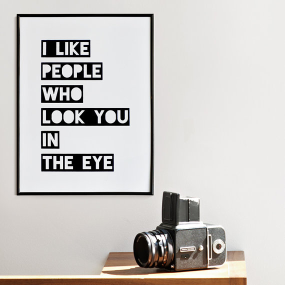 look in the eye