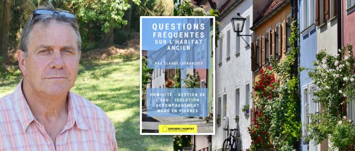 Questions fréquentes sur l'habitat ancien