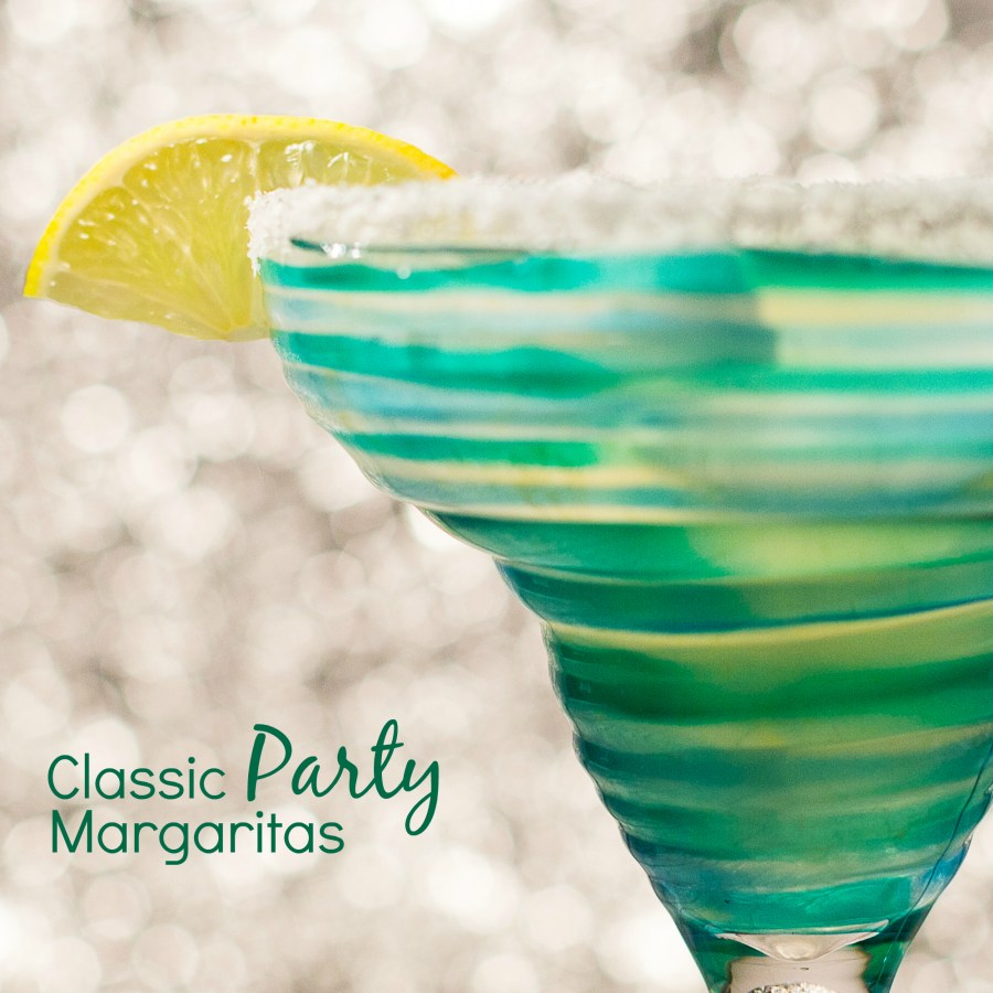 Classic Party Margaritas, So, I've been thinking