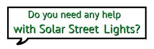 Do you Need Any Help 300x96 - All in one solar street light