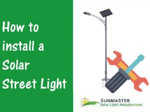 Solar Street Light Installation