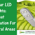 Sunmaster Solar LED Lights Great Solution for Rural Areas - Solar Street Lights for the Desert