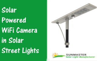 Solar Powered WiFi Camera in Solar Street Lights - Solar Lights Blog