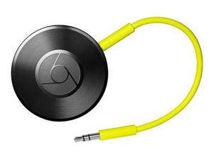welke chromecast audio