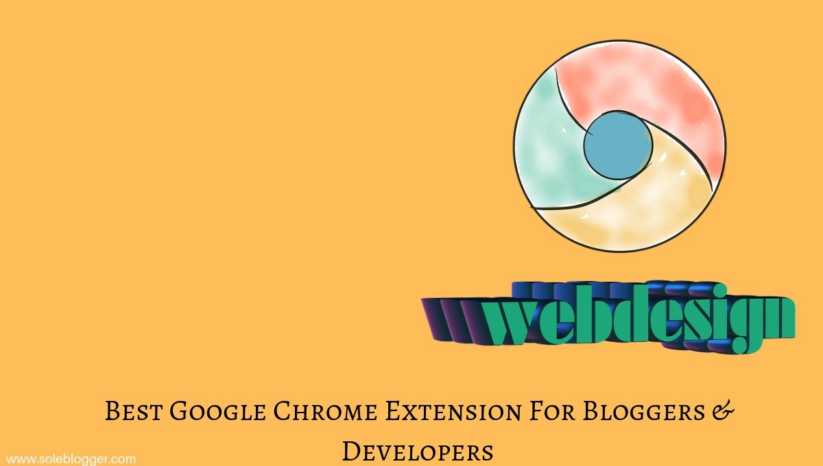 Chrome Extension for bloggers