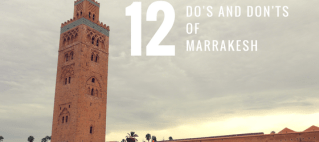 12 Do's and Don'ts of Marrakesh