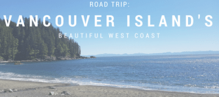 Vancouver Island Road Trip Blog Title