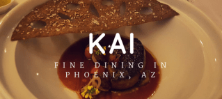 If you're looking for a fine dining experience in Phoenix, Arizona you can't beat AAA Five Diamond/Forbes Five Star Restaurant Kai!