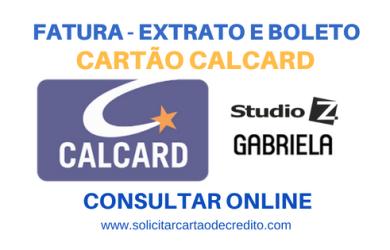 FATURA DO CARTÃO CALCARD - EXTRATO E BOLETO
