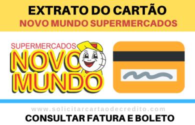 FATURA, EXTRATO E BOLETO CARTÃO NOVO MUNDO