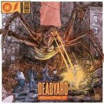 DEADYARD – Armageddon It!