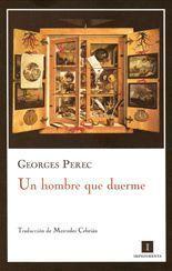 Un hombre que duerme - Georges Perec