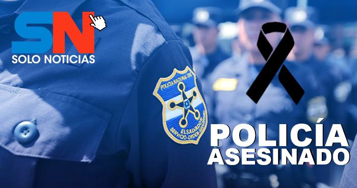 Agente de la PNC asesinado en Atiquizaya, Ahuachapán