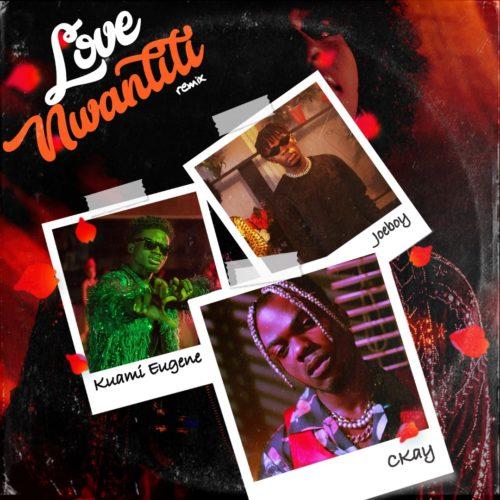 Ckay – Love Nwantiti (Remix) Ft Joeboy & Kuami Eugene