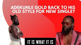 Adekunle Gold – It Is What It Is (IIWII)