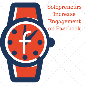 Solopreneurs Increase Engagement on Facebook