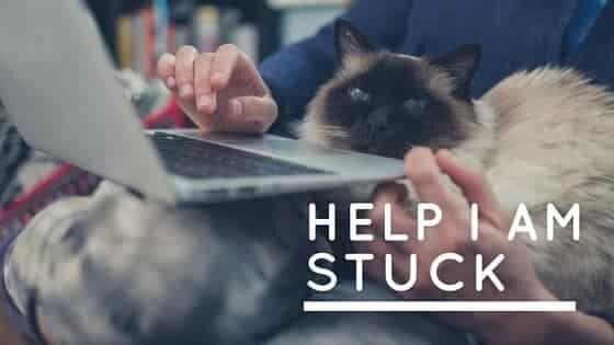 HELP I AM STUCK