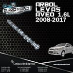 ÁRBOL LEVAS ADMISIÓN AVEO 1.6L 2008-2017