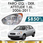 FARO DELANTERO DER. O IZQ. ATTITUDE 1.6L 2006-2011