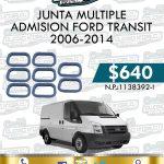 JUNTA MÚLTIPLE ADMISIÓN FORD TRANSIT 2.2L 2006-2014