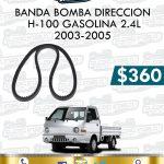 BANDA BOMBA DIRECCIÓN H100 GASOLINA 2.4L