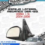 ESPEJO LATERAL MECÁNICO DER. O IZQ. VERNA 1.5L 2004-2006