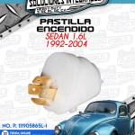 PASTILLA ENCENDIDO SEDAN 1.6L 1992-2004
