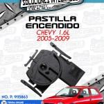 PASTILLA ENCENDIDO CHEVY 1.6L 2005-2009