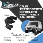 CAJA TERMOSTATO COMPLETA TRANSIT 2.2L DIESEL