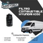 FILTRO COMBUSTIBLE HYUNDAI H350
