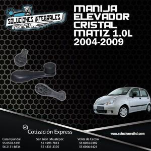 MANIJA ELEVADOR CRISTAL MATIZ 1.0L 04/09