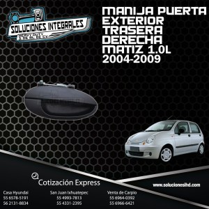 MANIJA PUERTA EXTERIOR TRASERA DERECHA MATIZ 1.0L 04/09