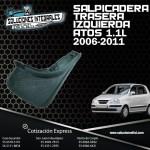 SALPICADERA TRAS. IZQ. ATOS 1.1L 06/11