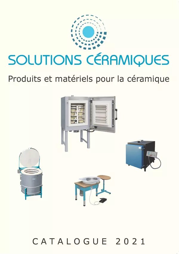 Produits et matériels pour la céramique - Catalogue 2021 - Solutions Céramiques