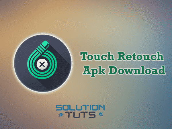 Touch Retouch apk apps download [ free online ]