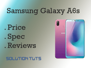 Samsung Galaxy A6s Price In USA & UAE | SPECIFICATION