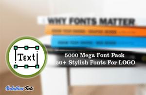 5000 Mega Font Pack Download | 50+ Stylish Fonts for LOGO