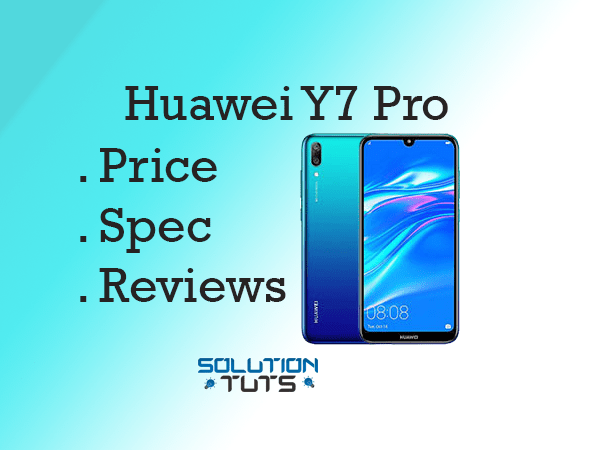 Huawei Y7 Pro In USA & UAE | Specification