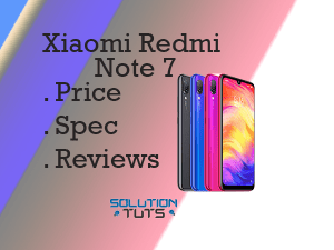 Xiaomi Redmi Note 7 In USA & UAE | Specification